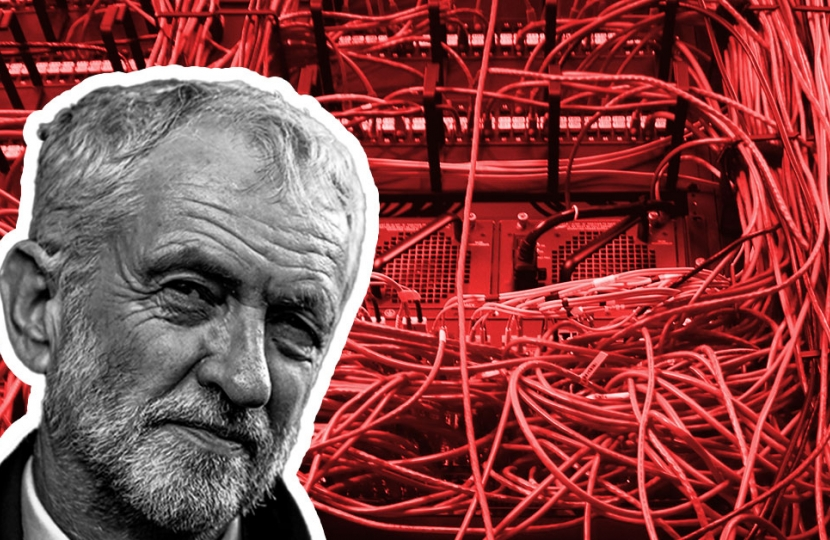 Corbyn's fantasy broadband plans would cost hardworking taxpayers billions